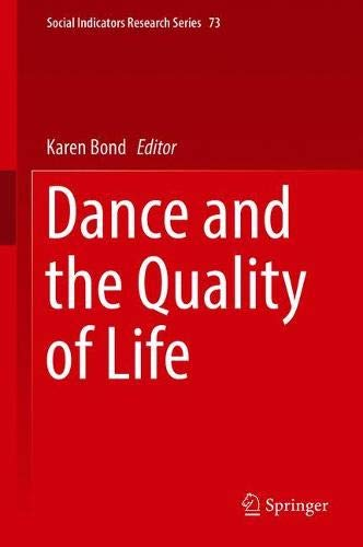 Dance and the Quality of Life (Social Indicators Research Series)