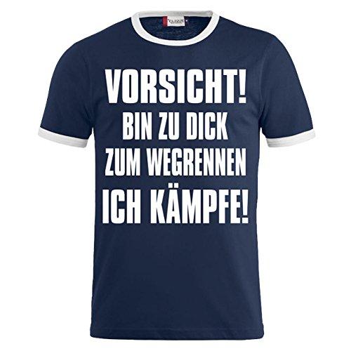 Männer und Herren T-Shirt Vorsicht bin zu dick zum wegrennen ICH KÄMPFE Dunkelblau/Weiß