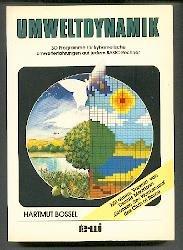 Umweltdynamik. 30 Programme für kybernetische Umwelterfahrungen auf jedem BASIC-Rechner.