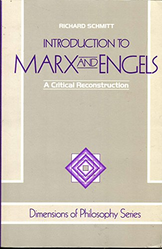 Introduction To Marx And Engels: A Critical Reconstruction (Dimensions of Philosophy)