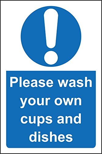please-wash-your-own-cups-and-dishes-safety-sign-self-adhesive-sticker-150mm-x-100mm