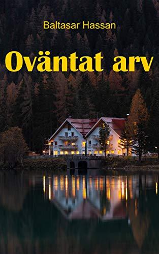 Oväntat arv (Swedish Edition)