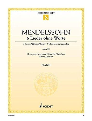 6 Lieder ohne Worte: op. 30. Klavier. (Edition Schott Einzelausgabe)