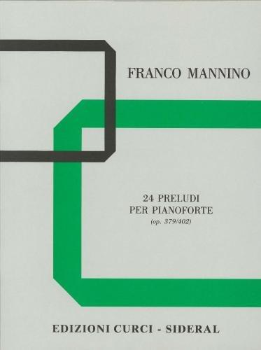 Franco Mannino: 24 Preludes for Piano Op. 379-402