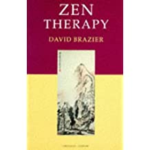 Zen Therapy: A Buddhist approach to psychotherapy (Psychology/self-help)