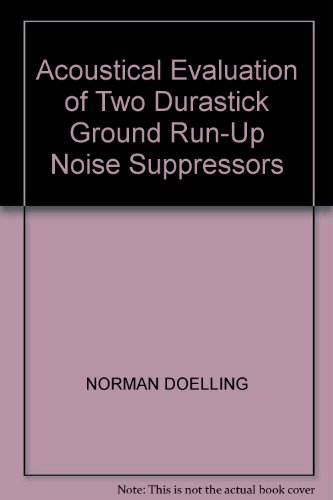 Acoustical Evaluation of Two Durastick Ground Run-Up Noise Suppressors par NORMAN DOELLING