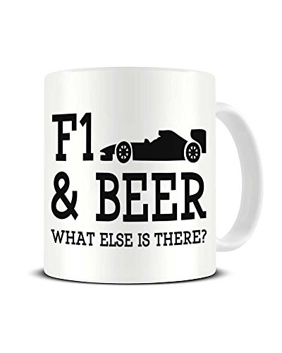 F1 and Beer What Else is There? Keramik-Kaffeetasse mit Formel 1 Fan – tolle Geschenkidee Funky NE Ltd