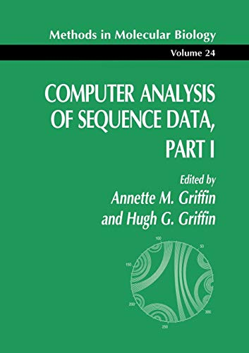 Computer Analysis of Sequence Data, Part I (Methods in Molecular Biology, Band 24)