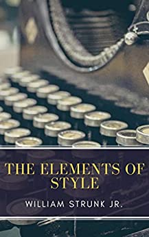 The Elements of Style ( Fourth Edition ) (English Edition)