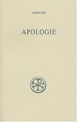 Apologie par Aristide, Bernard Pouderon, Marie-Joseph Pierre, Bernard Outtier, Marina Guiorgadzé