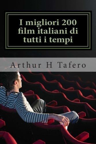 I migliori 200 film italiani di tutti i tempi: Voto numero uno su Amazon.com