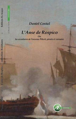 En ligne téléchargement gratuit L'anse de Rospico pdf, epub