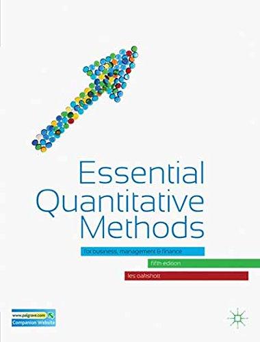 Essential Quantitative Methods: For Business, Management and Finance
