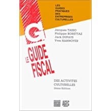 Guide fiscal des activités culturelles, 2e édition