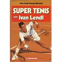 Super tenis con Ivan Lendl. Un curso de entrenamiento en 14 días