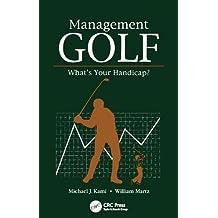 Management Golf: What's Your Handicap?