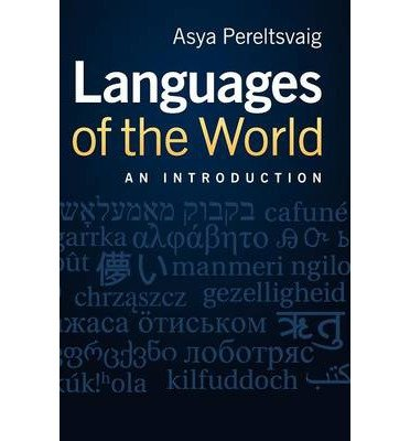 [(Languages of the World : An Introduction)] [By (author) Asya Pereltsvaig] published on (March, 2012)