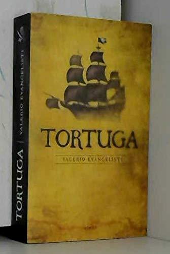 Tortuga [Paperback] [Jan 01, 2008] Valerio Evangelisti par Valerio Evangelisti (Broché)
