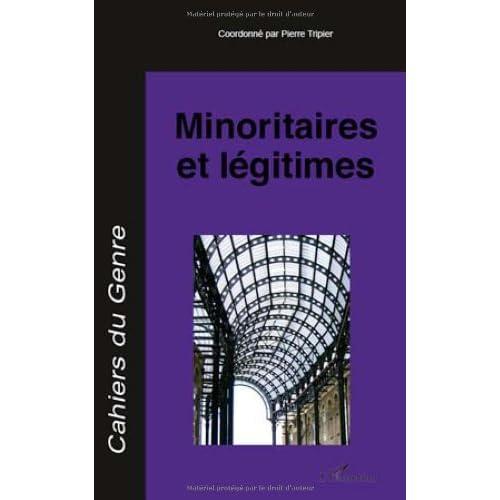 Cahiers du genre, N° 48/2010 : Minoritaires et légitimes