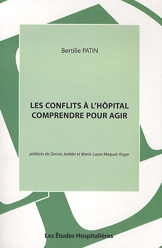 Les conflits à l'hôpital : comprendre pour agir
