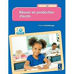 Réussir en production d'écrits CE1 (+ CD-Rom)