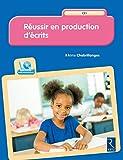 Réussir en production d'écrits CE1 (+ CD-Rom)...