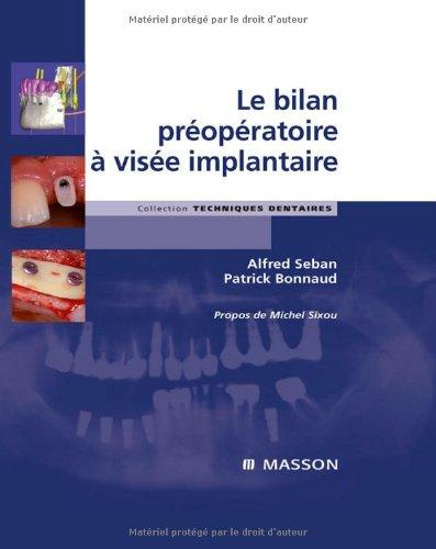 Le bilan préopératoire à visée implantaire