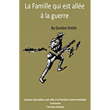 La Famille qui est allée à la guerre (French Edition)