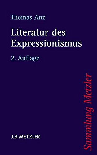 Literatur des Expressionismus (Sammlung Metzler, Band 329)