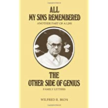 All My Sins Remembered: Another Part of a Life and the Other Side of Genius: Family Letters
