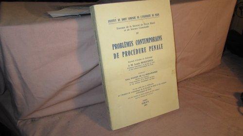 Problèmes contemporains de procédure pénale : Recueil d'études en hommage à M. Louis Hugueney. Préface de Léon Julliot de La Morandière