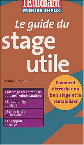 Le Guide du stage en entreprise 2003