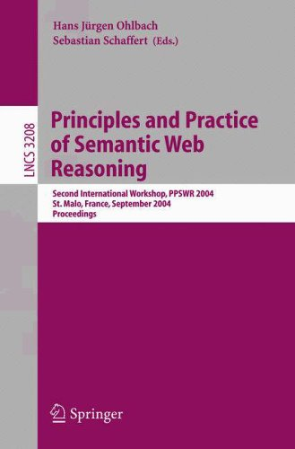 principles-and-practice-of-semantic-web-reasoning-second-international-workshop-ppswr-2004-st-malo-f