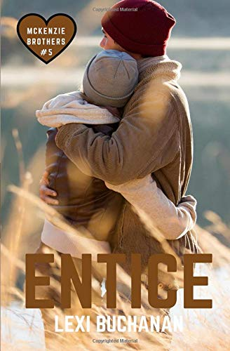 Entice (McKenzie Brothers, Band 5)
