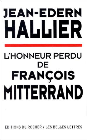 L'honneur perdu de François Mitterrand