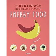 Super Einfach - Energy Food