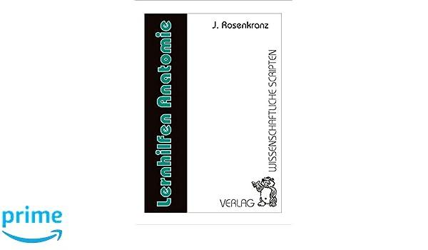 Lernhilfen Anatomie: Amazon.de: Jürgen Rosenkranz: Bücher
