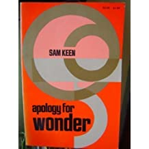 Apology for Wonder by Sam Keen (1980-06-01)