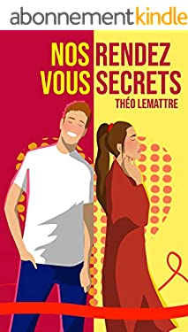 Nos rendez-vous secrets