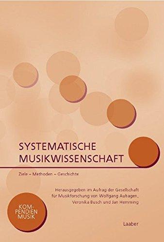 Systematische Musikwissenschaft (Kompendien Musik)