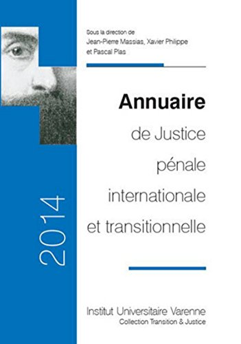 Annuaire de Justice pénale internationale et transitionnelle 2014