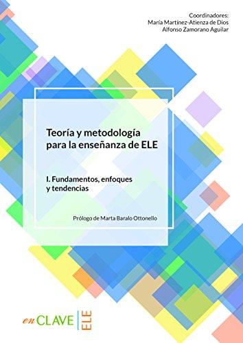 Teoría y metodología para la enseñanza del ELE - vol. 1