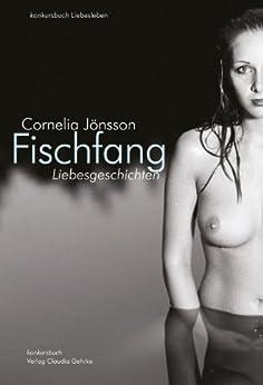 Fischfang. Liebesgeschichten (German Edition) by [Jönsson, Cornelia]