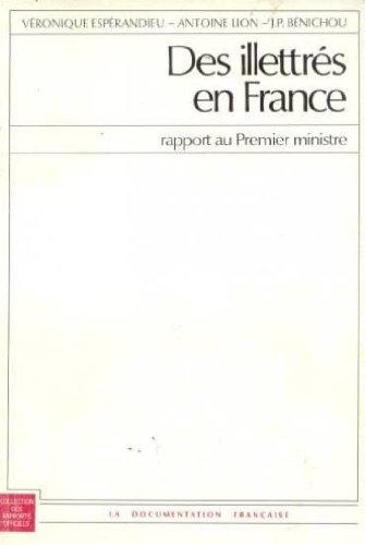 Des Illettrés en France : Rapport au Premier mini...