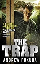 [(The Trap: Book 3)] [By (author) Andrew Fukuda] published on (November, 2013)