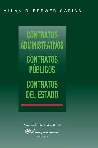 Contratos Administrativos. Contratos Publicos.Contratos del Estado por Allan R. Brewer-Carias