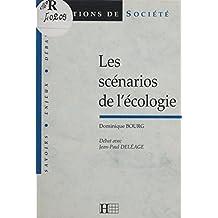 Les scénarios de l'écologie (Questions de société)