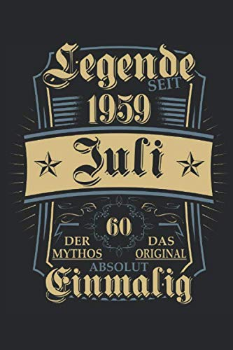 Legende seit Juli 1959 60. Geburtstag: Ein Notizbuch oder Album mit Platz auf 120 punktierten Seiten zum Reinschreiben von Erinnerungen, Erlebnissen, ... Sprüchen, Gedichten, Fotos, Zeichnungen.