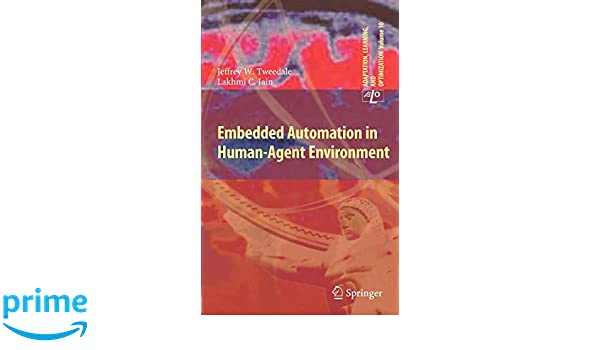 Embedded Automation in Human-Agent Environment