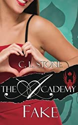 The Academy - Fake (The Scarab Beetle Series) (Volume 3) by C. L. Stone (2015-01-28)